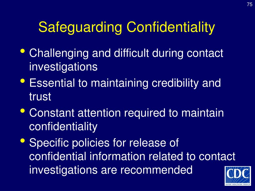 Safeguarding Confidentiality