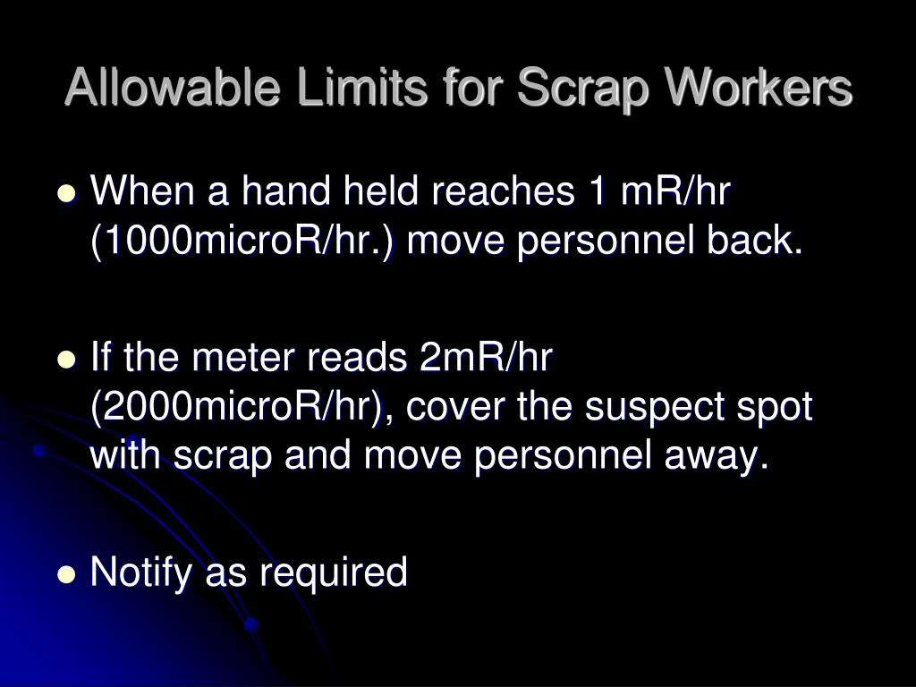 Allowable Limits for Scrap Workers