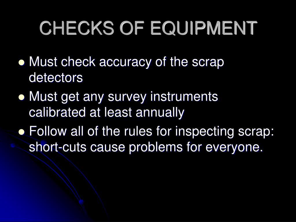 CHECKS OF EQUIPMENT