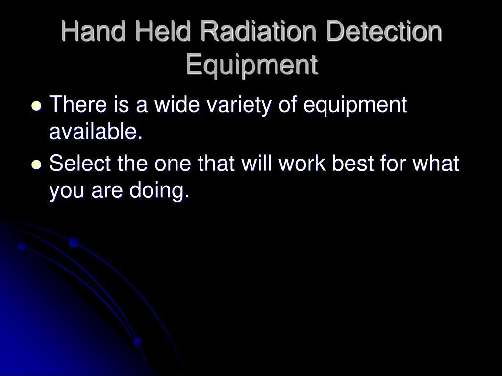 Hand Held Radiation Detection Equipment