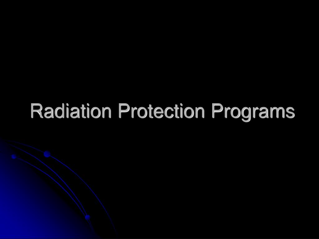 Radiation Protection Programs