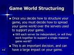 game world structuring