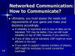 networked communication how to communicate52