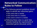 networked communication rules to follow