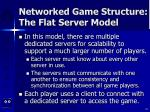 networked game structure the flat server model18