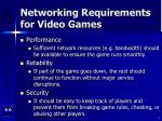 networking requirements for video games4