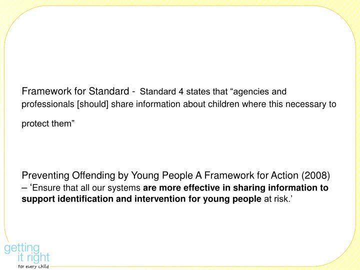 Framework for Standard -