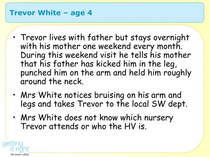 Trevor White – age 4