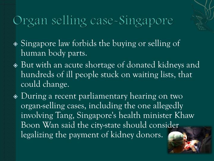 the legalization of organ sales Free essay: the first is the problem of illegal organ trafficking and the second is the problem of inadequate supplies of organs available for transplants.