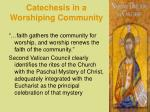 catechesis in a worshiping community