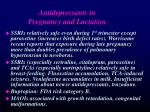 antidepressants in pregnancy and lactation