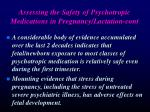 assessing the safety of psychotropic medications in pregnancy lactation cont