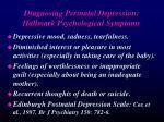 d iagnosing perinatal depression hallmark psychological symptoms