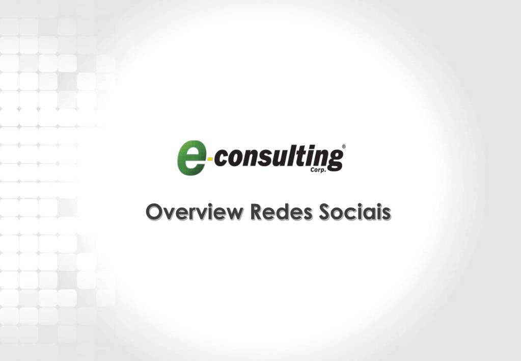 Overview Redes Sociais