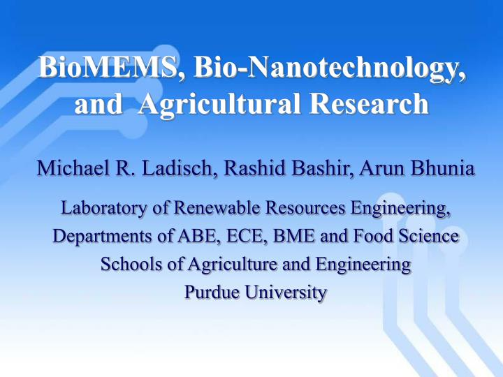 Biomems bio nanotechnology and agricultural research