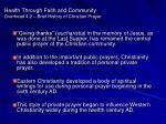 health through faith and community overhead 4 2 brief history of christian prayer52