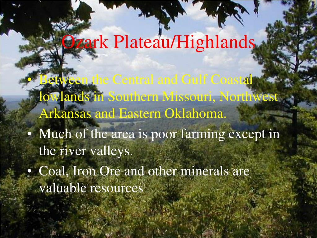 Ozark Plateau/Highlands