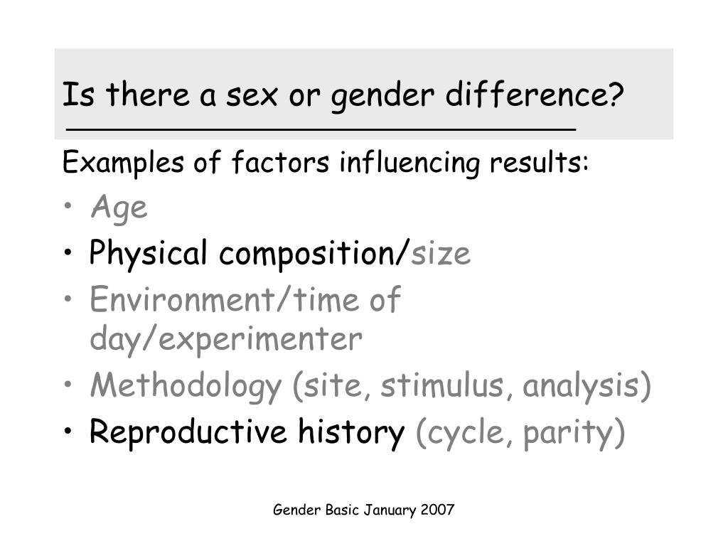 Is there a sex or gender difference?