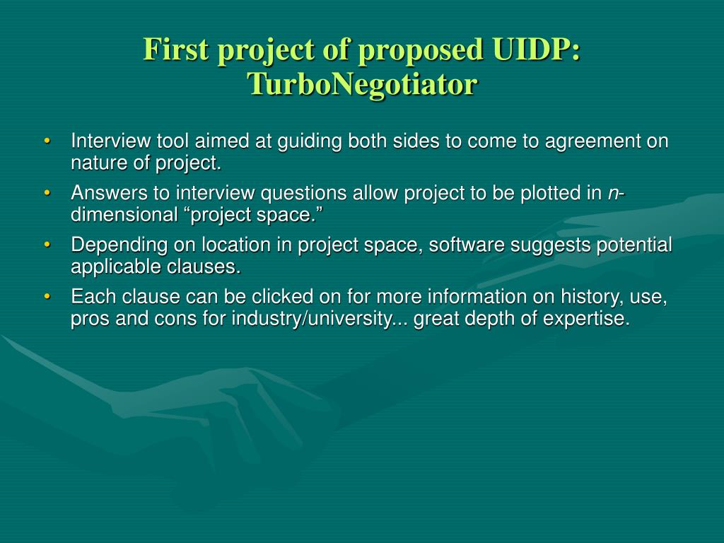 First project of proposed UIDP: TurboNegotiator