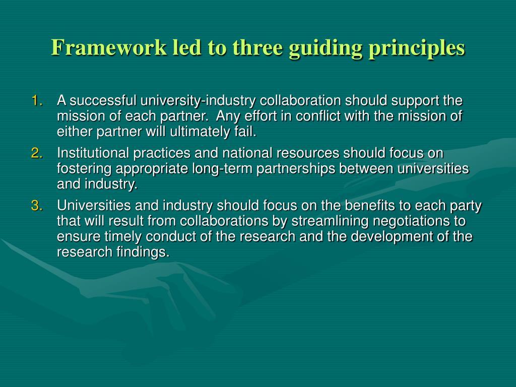 Framework led to three guiding principles