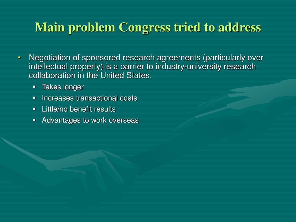 Main problem Congress tried to address