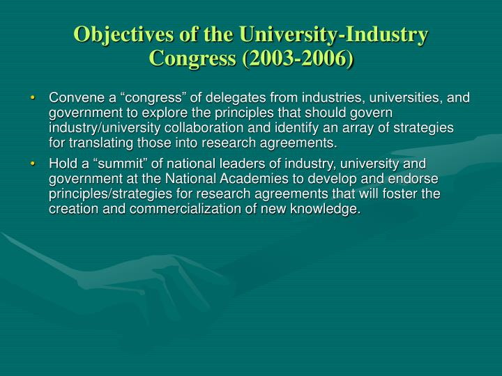 Objectives of the university industry congress 2003 2006