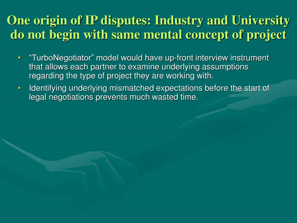 One origin of IP disputes: Industry and University do not begin with same mental concept of project