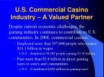 u s commercial casino industry a valued partner