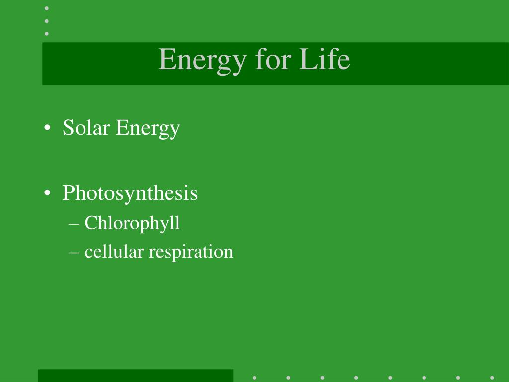 Energy for Life