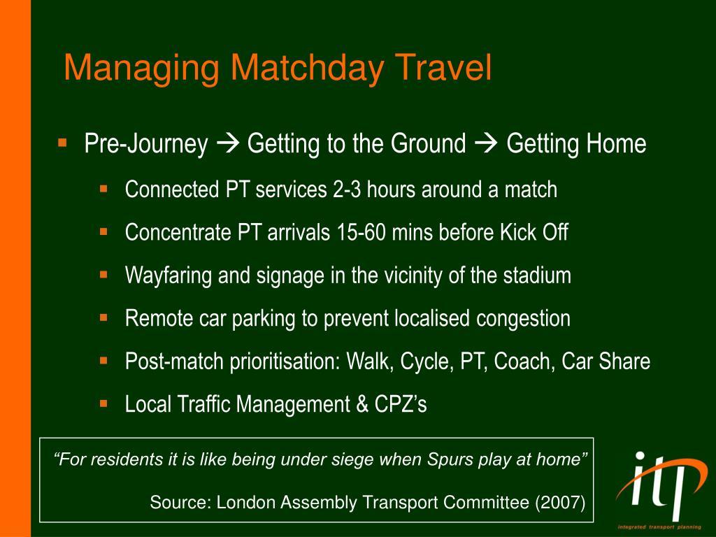 Managing Matchday Travel