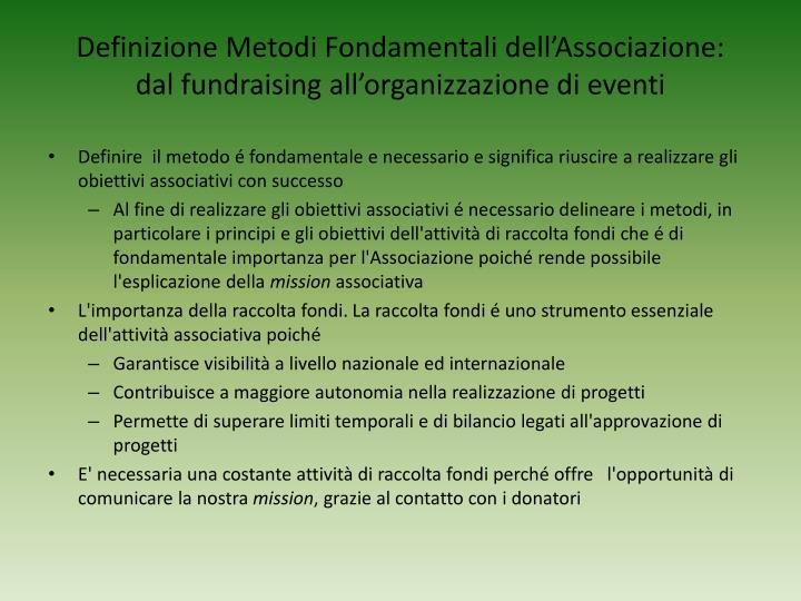 Definizione metodi fondamentali dell associazione dal fundraising all organizzazione di eventi