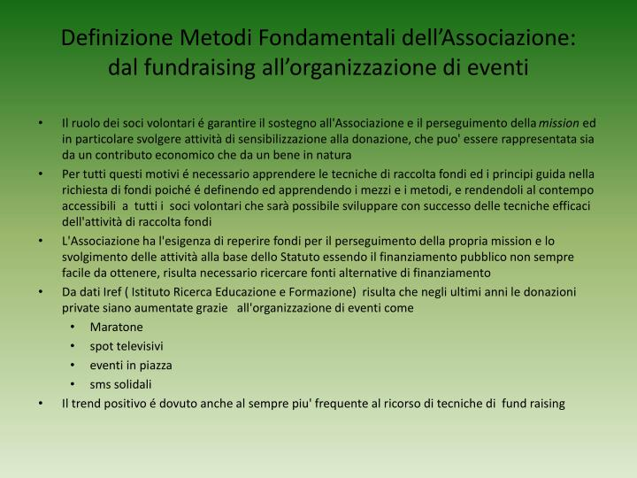 Definizione metodi fondamentali dell associazione dal fundraising all organizzazione di eventi3