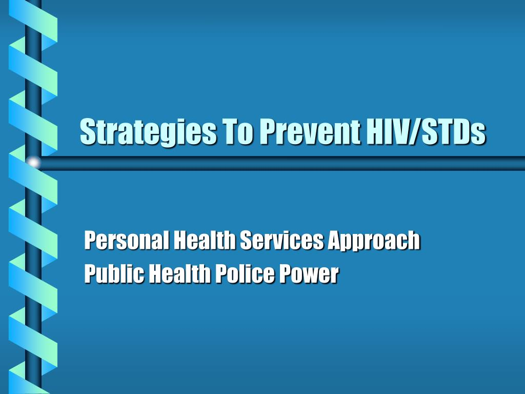 Strategies To Prevent HIV/STDs