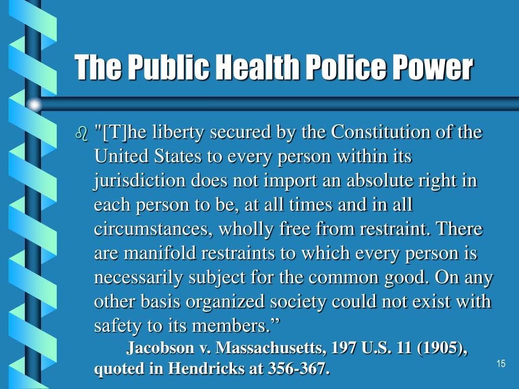 The Public Health Police Power
