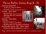three baltic cities aug 8 12
