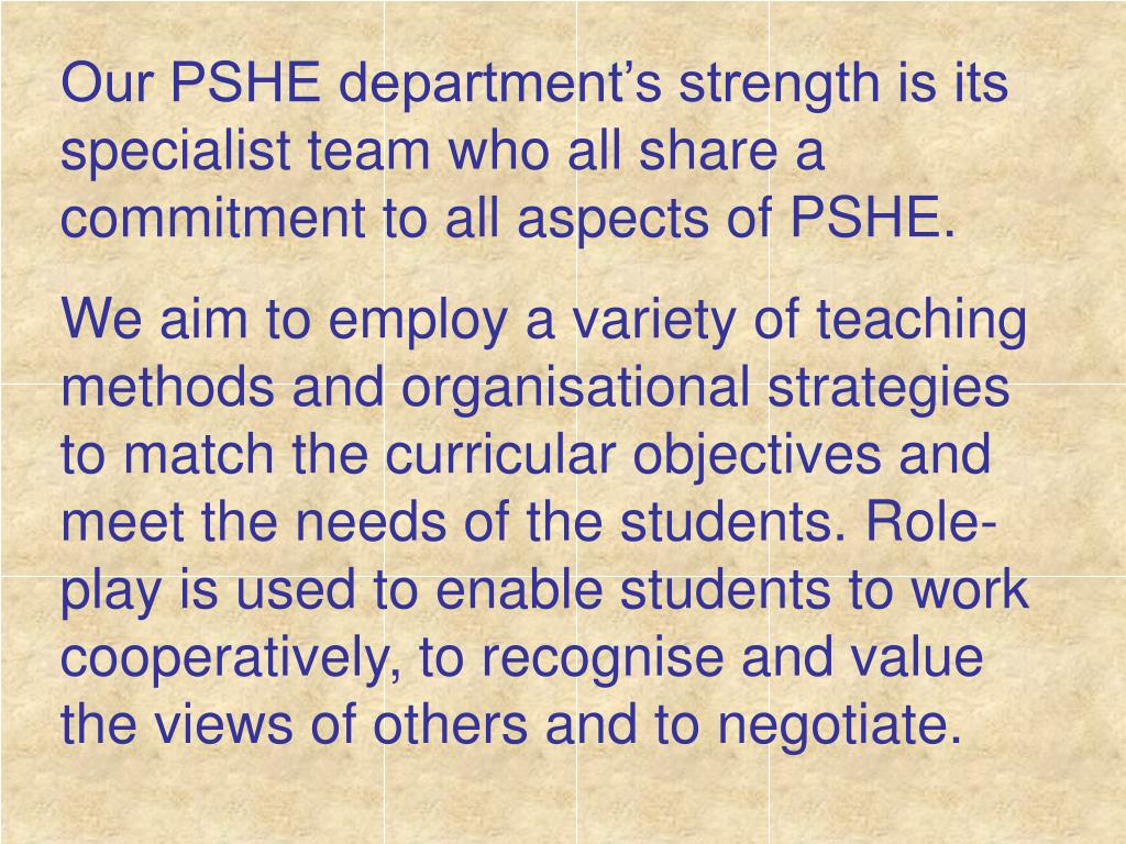 Our PSHE department's strength is its specialist team who all share a commitment to all aspects of PSHE.