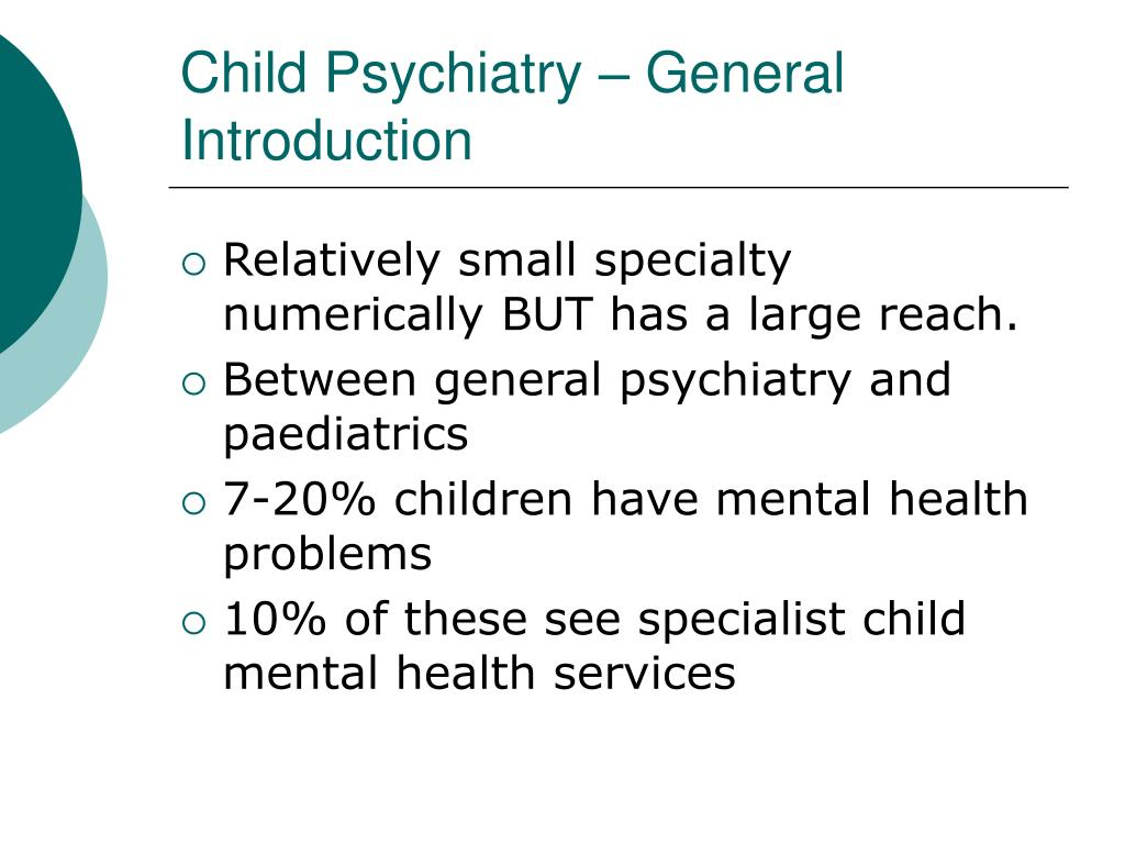 Child Psychiatry – General Introduction