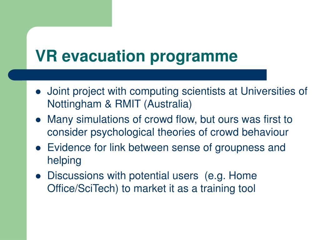 VR evacuation programme