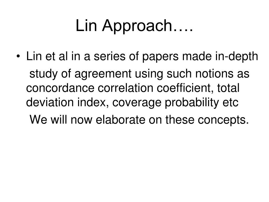 Lin Approach….