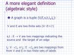 a more elegant definition algebraic style