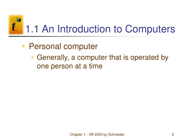 1 1 an introduction to computers