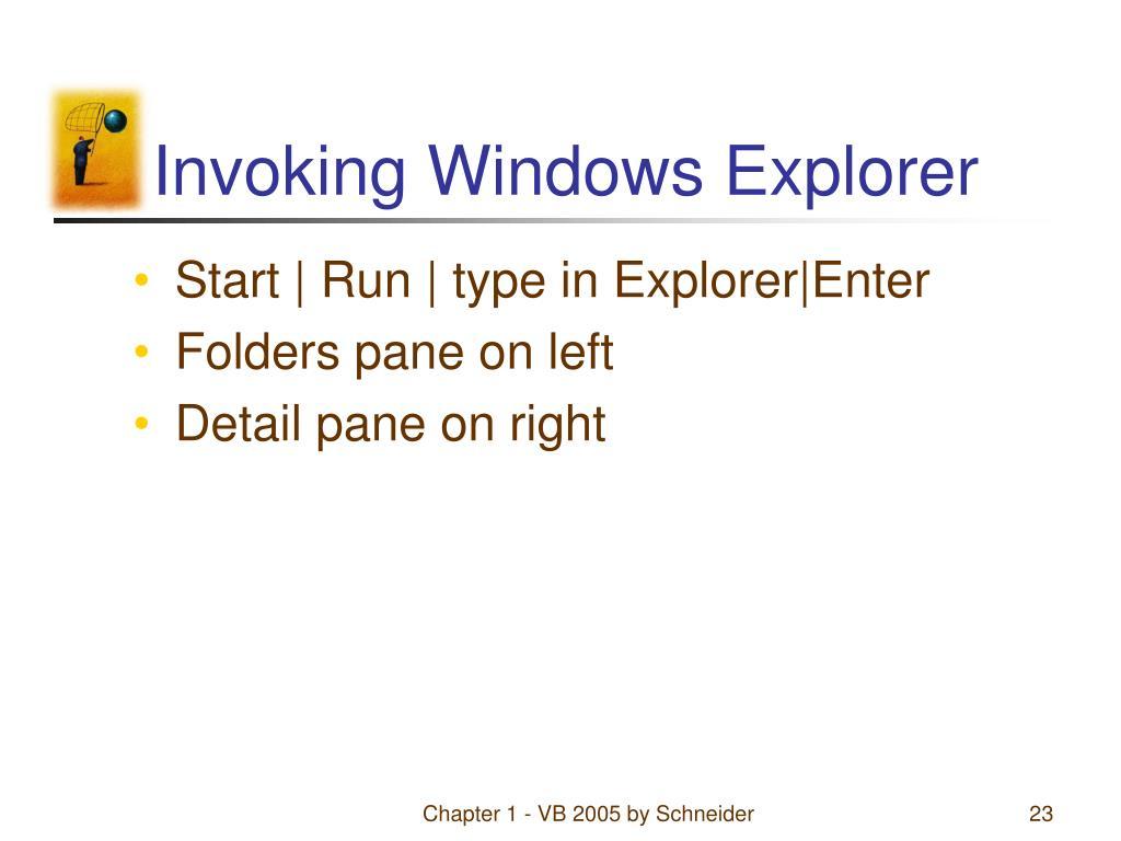 Invoking Windows Explorer