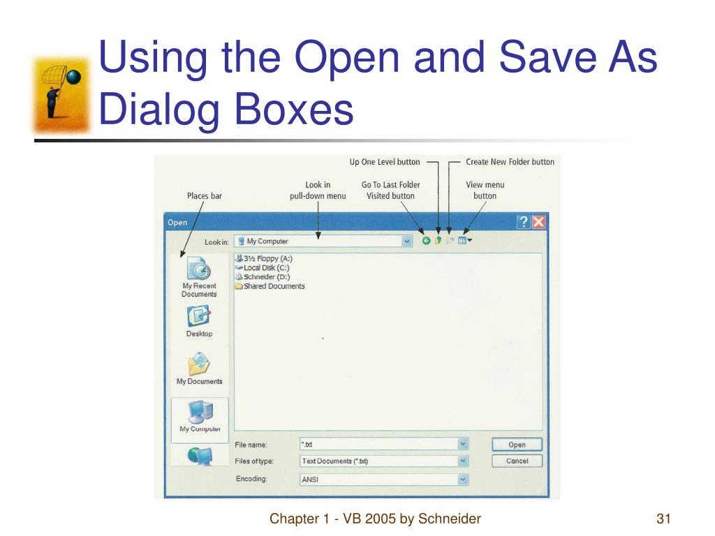 Using the Open and Save As Dialog Boxes