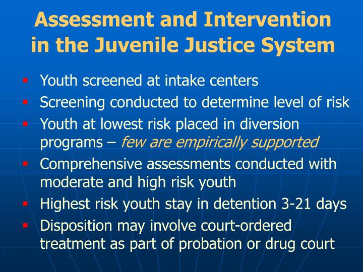 Assessment and Intervention in the Juvenile Justice System