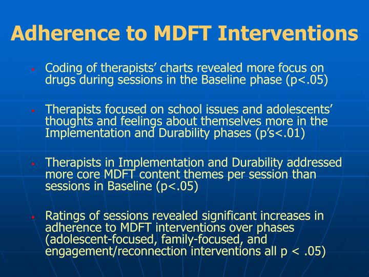 Adherence to MDFT Interventions