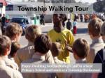 township walking tour