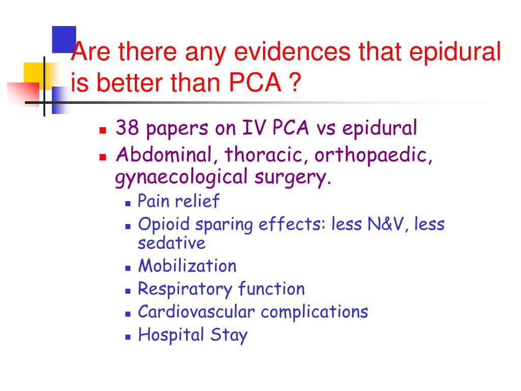 Are there any evidences that epidural is better than PCA ?