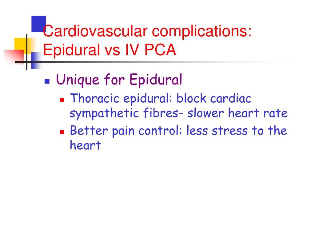 Cardiovascular complications: Epidural vs IV PCA