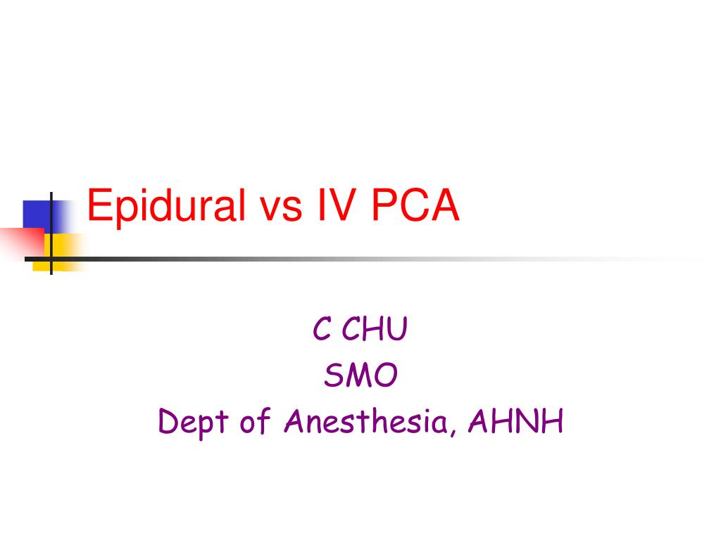 Epidural vs IV PCA