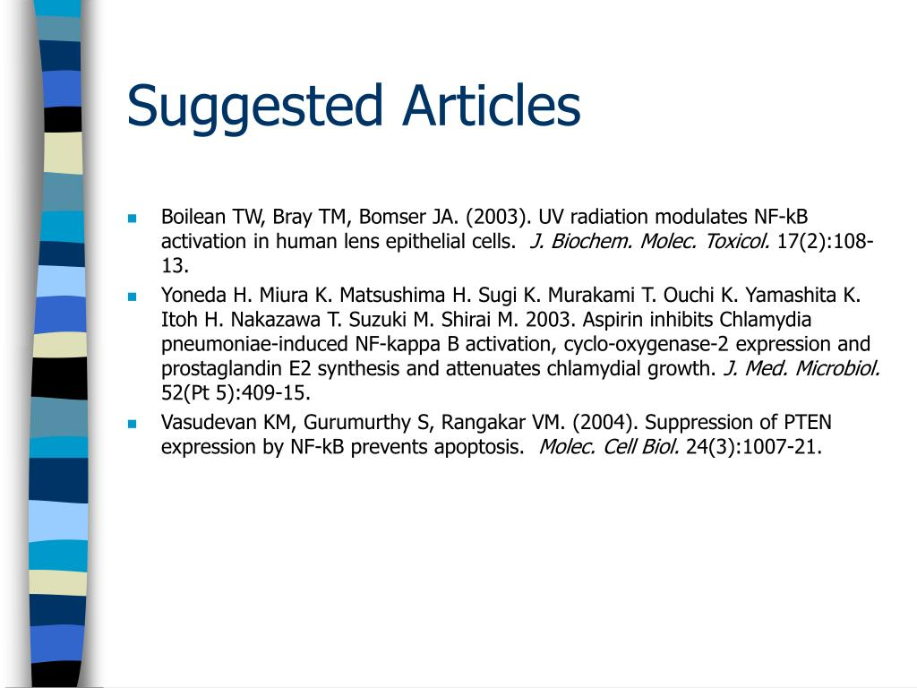 Boilean TW, Bray TM, Bomser JA. (2003). UV radiation modulates NF-kB activation in human lens epithelial cells.